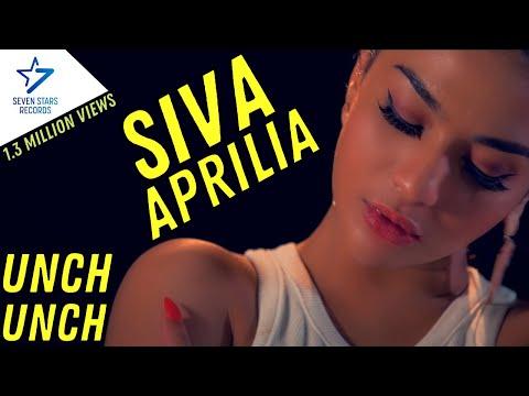 Siva Aprilia - Unch Unch [OFFICIAL]
