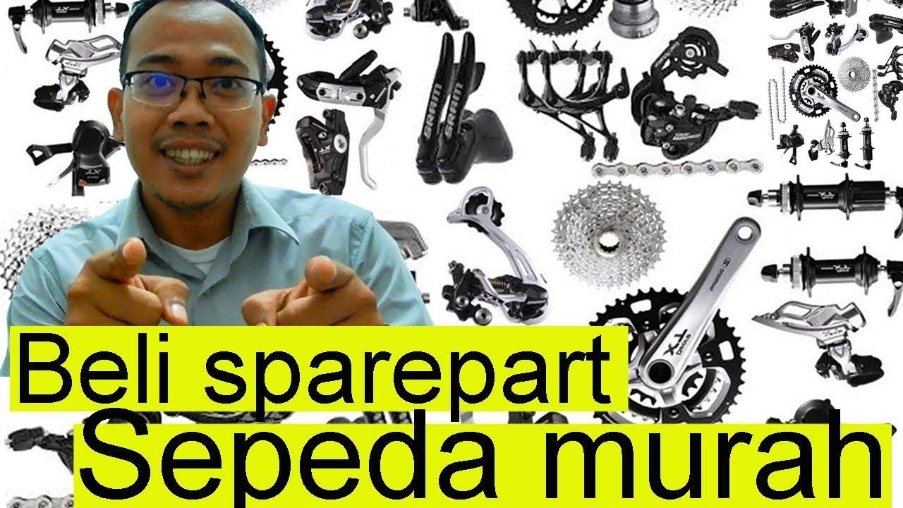 TIPS MEMBELI SPAREPART SEPEDA MURAH - YouTube