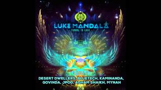 Desert Dwellers & Luke Mandala - Galactic Zipline (Desert Dwellers Remix)