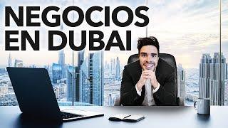 HACIENDO NEGOCIOS EN DUBAI : NUEVA EMPRESA