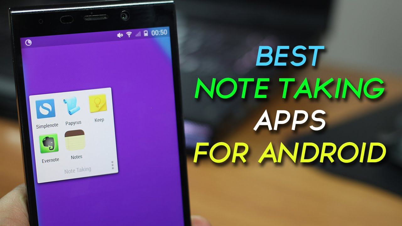 Phone Notebook App For Android Phone top 5 best note taking apps for android youtube android