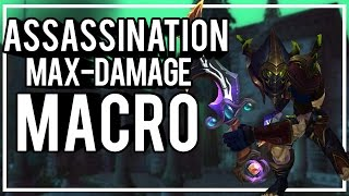 MAX DAMAGE ASSASSINATION ONE-BUTTON MACRO - Assassination Rogue PvP WoW Legion 7.0.3
