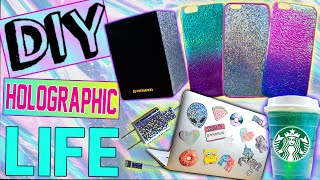 DIY Holographic iPhone Cases! | Holographic Starbucks Cup! | DIY Laptop Stickers | iPhone Charger!