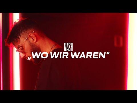 NASH - WO WIR WAREN (prod. by Perino, Angelo & Avo)