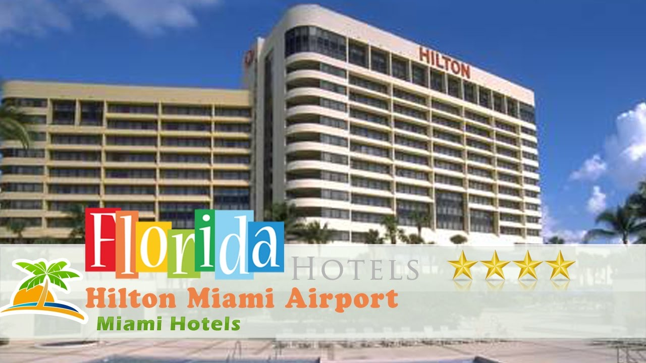 Hilton Miami Airport Hotels Florida