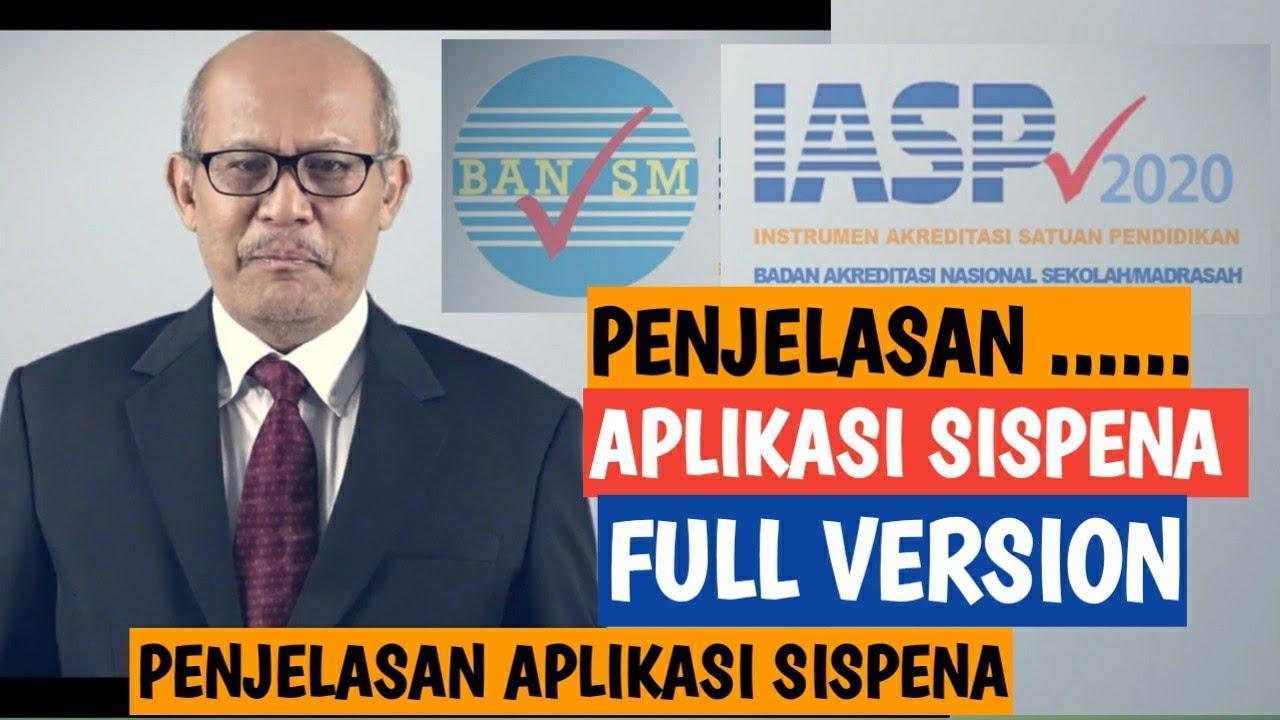 Download PENJELASAN BAN-SM TENTANG APLIKASI SISPENA FULL VERSI AKREDITASI TAHUN 2020 (IASP 2020)