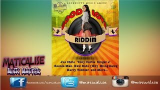 Good Love Riddim Mix {Lockecity Music Group} [Reggae] @Maticalise