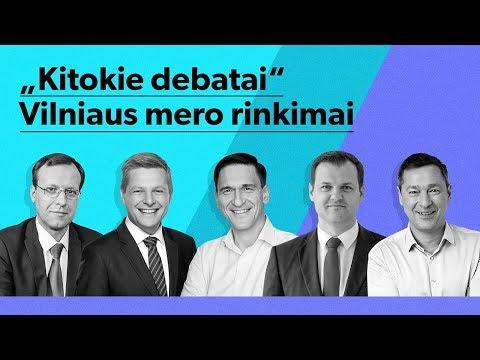 """""""Kitokie debatai"""": Vilniaus mero rinkimai"""