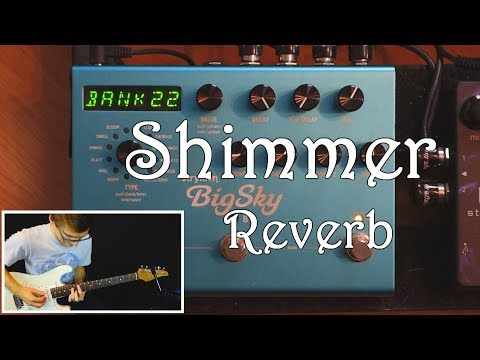 Shimmer Reverb - How To Dial The Best Shimmer Sound (with The Strymon BigSky) [Pedalboard Tips #23]
