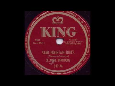 Sand Mountain Blues - The Delmore Brothers