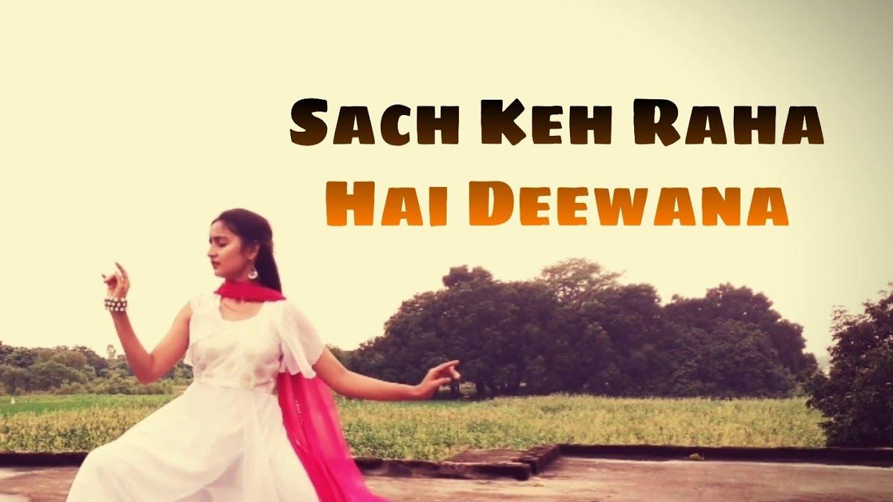 Sach Keh Raha Hai Deewana   Dance Cover   Pallavi Priya