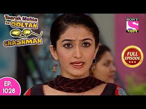 Taarak Mehta Ka Ooltah Chashmah - Full Episode  1028 - 26th  March , 2018