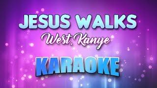 West, Kanye - Jesus Walks (Karaoke & Lyrics)