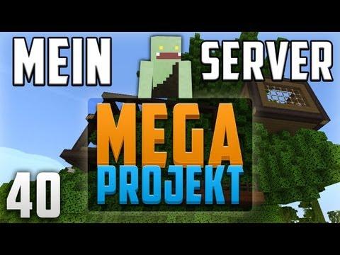 MEIN SERVER - WILLST DU MITSPIELEN? - Minecraft: MEGA PROJEKT #40