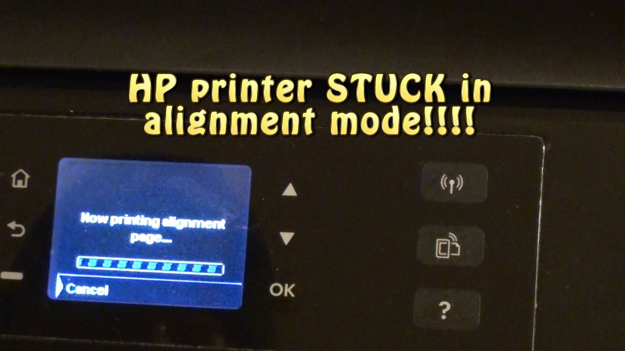 Hp Printer Stuck In Alignment Mode Youtube