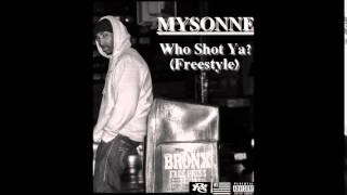 Mysonne - Who Shot Ya?