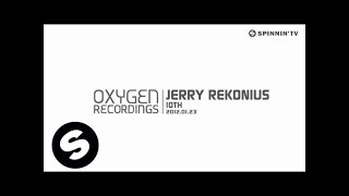Jerry Rekonius - 10TH [Exclusive Preview]