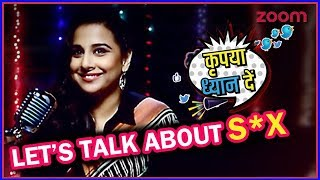 Vidya Balan To All Indian SEX TALK PHOBICS | Kripiya Dhyaan De | zoom Studios