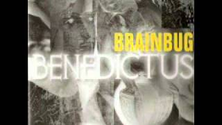 Brainbug -- Benedictus  (1997)