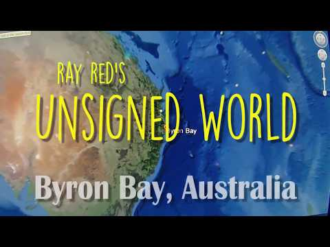 UNSIGNED WORLD EPISODE 21: BYRON BAY VENUES  (Australia)