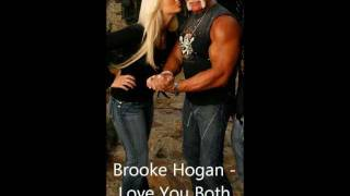 Brooke Hogan - Love You Both ( Lyrics video )