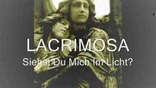 Lacrimosa Siehst Du Mich Im Licht