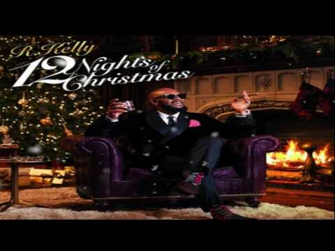 R Kelly  The Greatest Gift Full Song 12 Nights Of christmas Album 2016