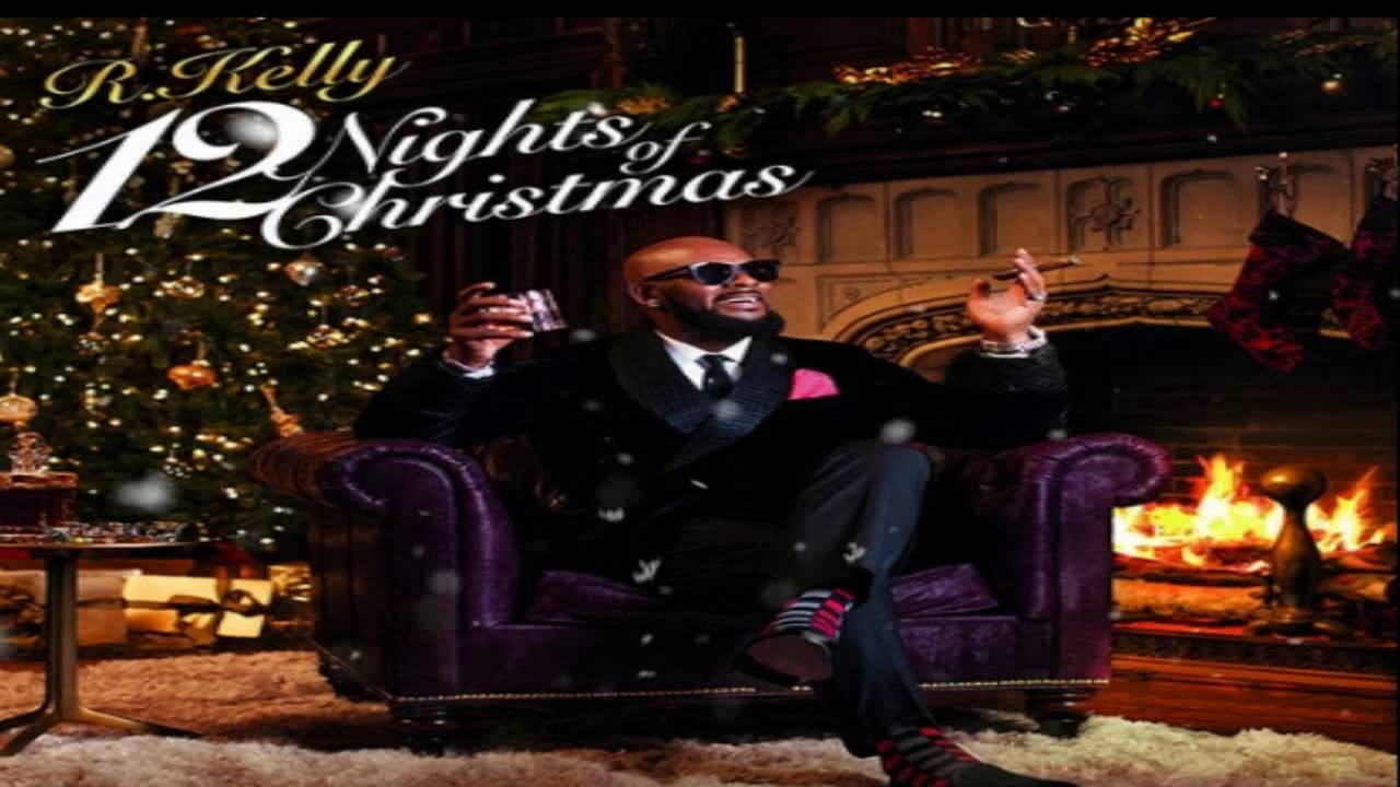 R. Kelly - The Greatest Gift (Full Song ''12 Nights Of christmas ...