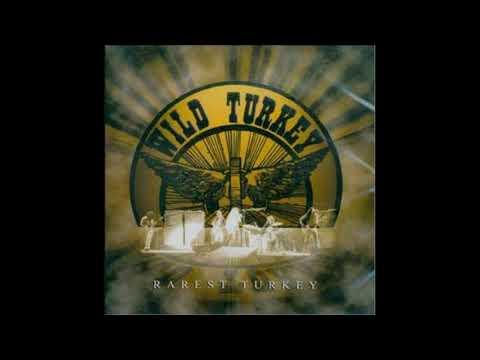 Wild Turkey - Rarest Turkey 1972-1978