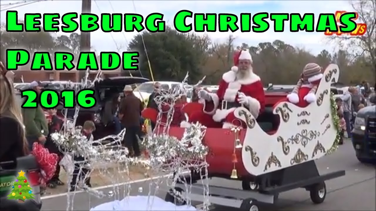 Leesburg, Ga Christmas Parade December 3, 2016 - YouTube