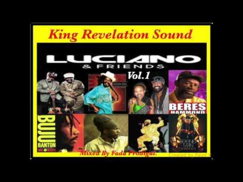 King Revelation Sound Luciano & Friends Vol.1 Mixtape.