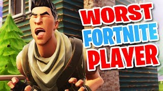 I'm The Worst Fortnite Player And This Is Why
