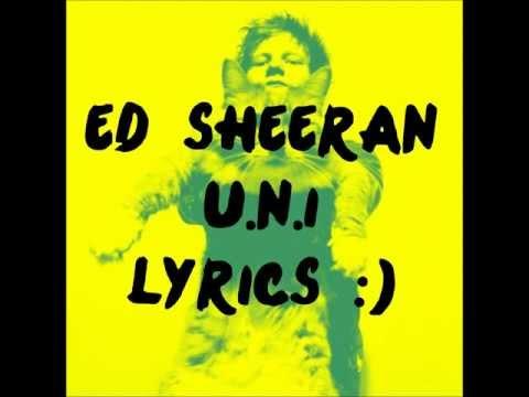 Ed Sheeran U.N.I Lyrics