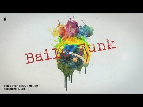 Don G - Baile Funk Feat Deezy & Monsta