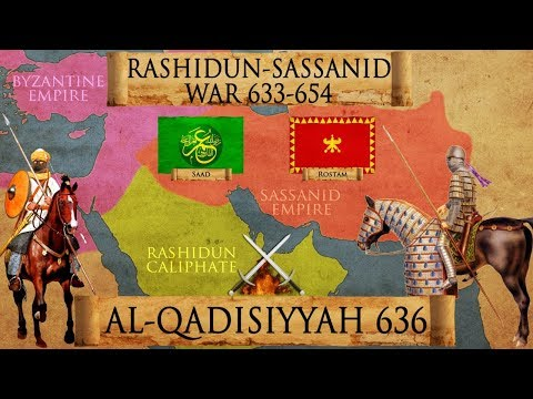 Battle of al-Qadisiyyah 636 - Muslim-Sassanid War of 633-654 DOCUMENTARY
