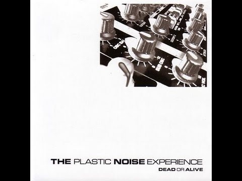 Plastic Noise Experience - In XTC, Pt. 2 [V2.006]