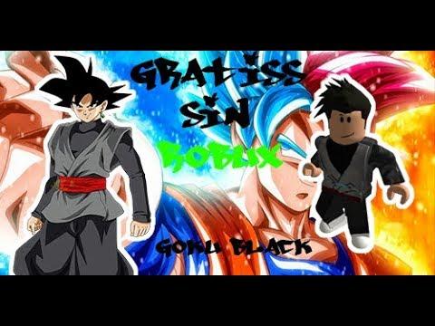 Como Tener La Ropa De Black Goku Sin Robux Youtube