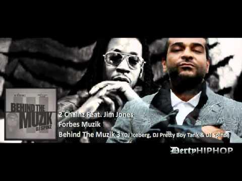 2 Chainz Feat Jim Jones  Forbes Muzik