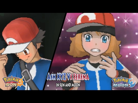Pokemon Sun and Moon: Trainer Ash Vs Serena anime (Pokemon XYZ)