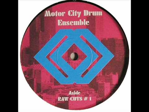 Motor City Drum Ensemble - Raw Cuts #1