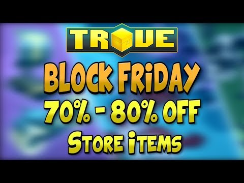 TROVE BLOCK FRIDAY AVAILABLE UNTIL NOV 27, 2017! ✪ Trove Black Friday Sale 70% - 80% off