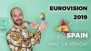 "Spain: Miki ""La Venda"" - My reaction (Eurovision 2019)"