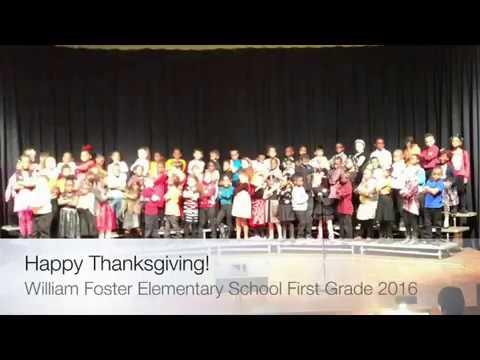 William Foster Elementary School -1st Grade Thanksgiving Concert