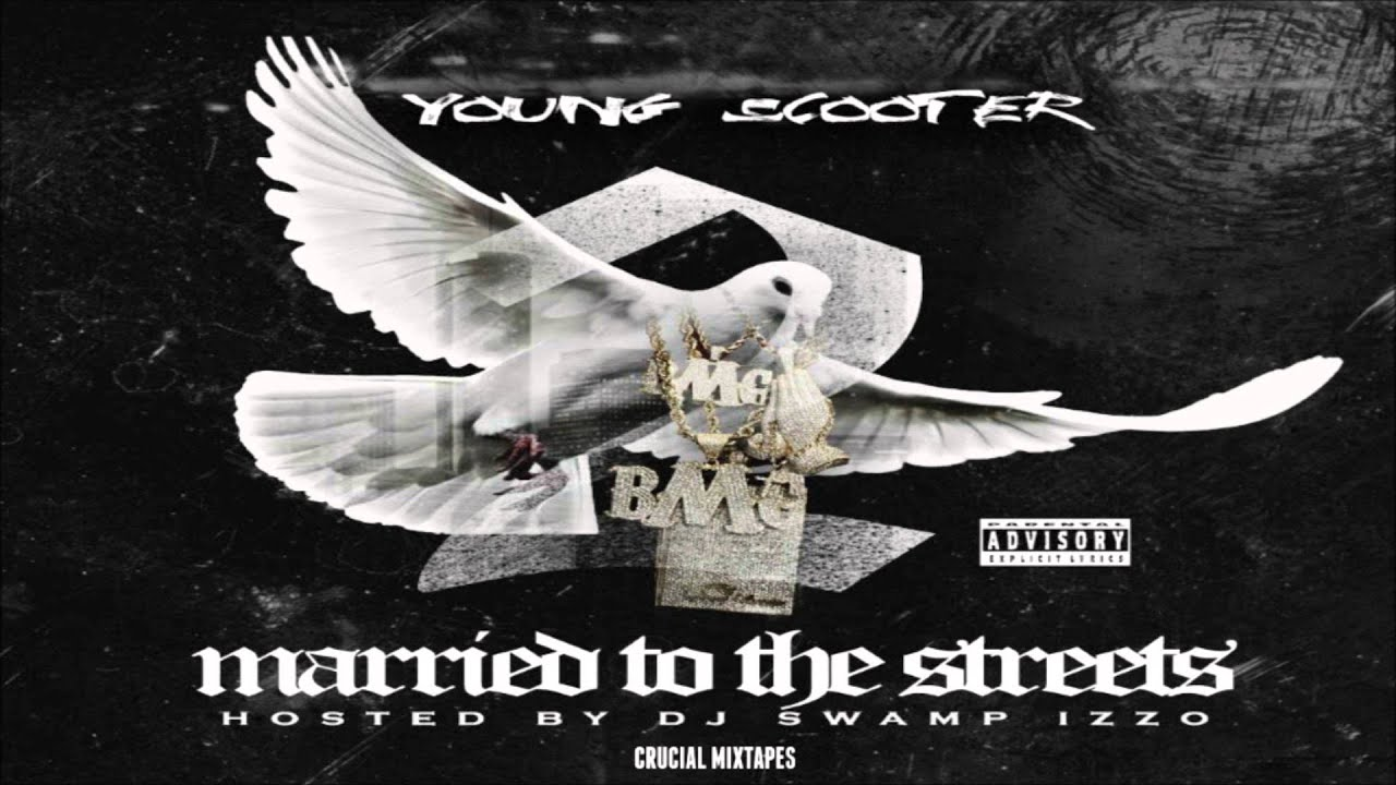 Download Young Scooter - Broke Bitch (Feat. Waka Flocka Flame) [Married To The Streets 2] [2015] + DOWNLOAD