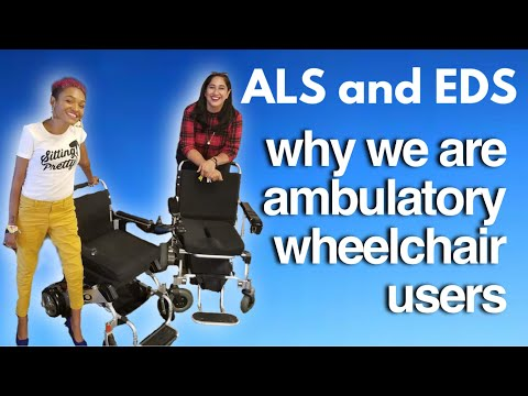 Why We Use Power Wheelchairs W/ ALS And EDS #AmbulatoryWheelchairUsersExist