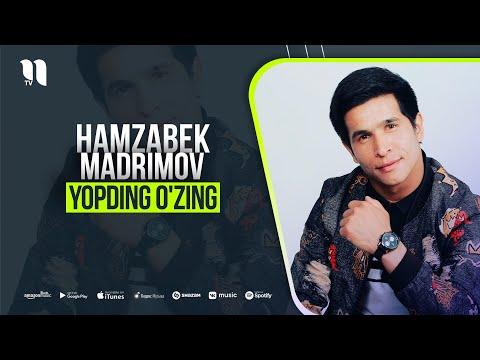 Hamzabek Madrimov - Yopding O'zing