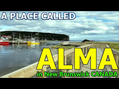 A Place Called Alma In New Brunswick Canada