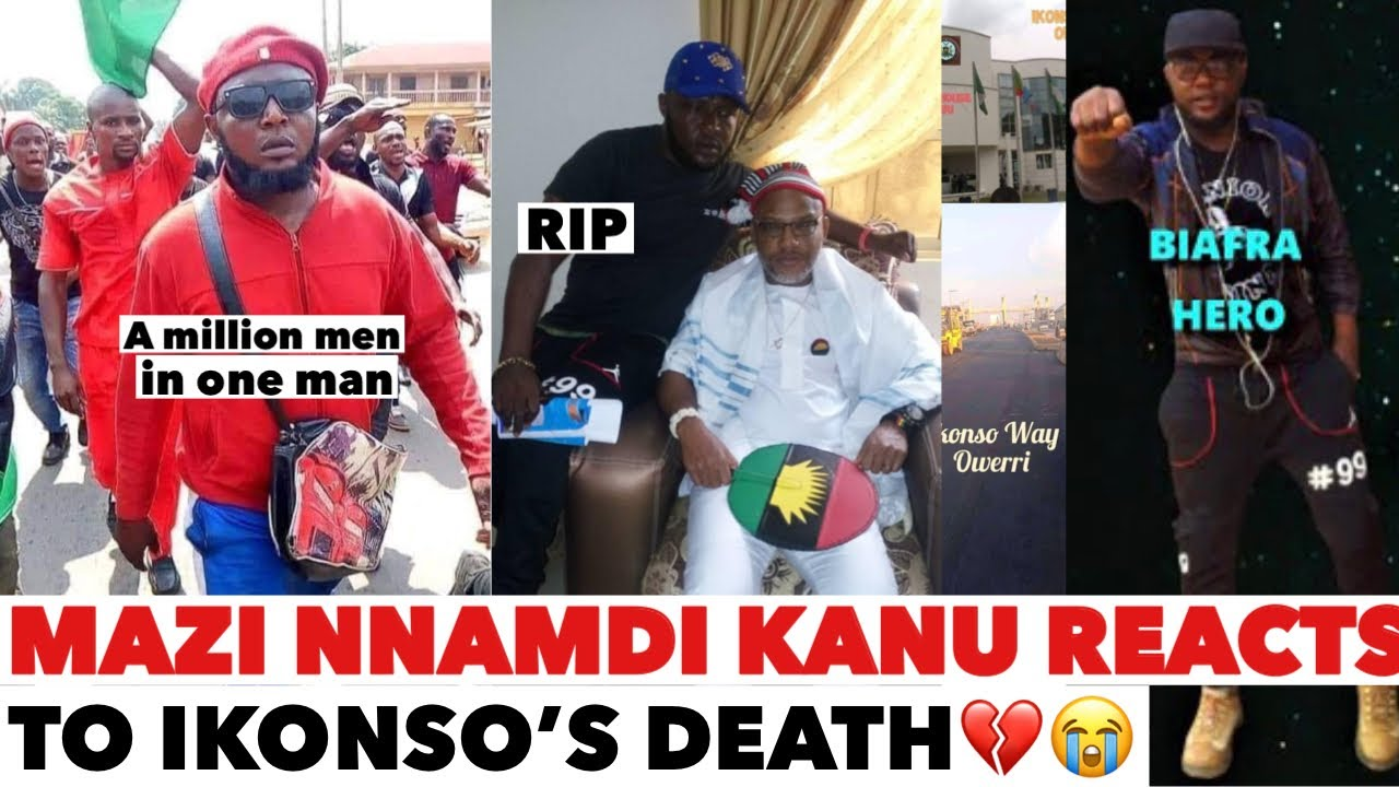 Download THE TRUTH ABOUT IKONSO DE@TH | MAZI NNAMDI KANU AND OTHERS REACTS TO IKONSO'S DE@TH