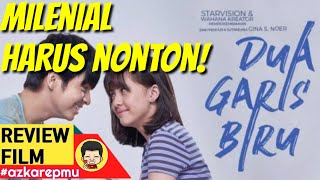 REVIEW DUA GARIS BIRU (2019) - FILM SEX EDUCATION UNTUK INDONESIA