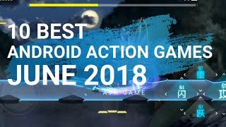 Top 10 Best Action Android Games June 2018